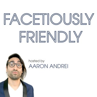 Facetiously Friendly