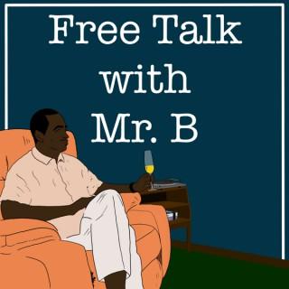 Free Talk with Mr B