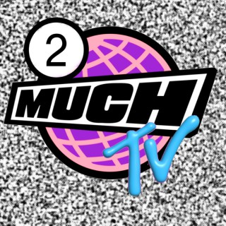 2 Much TV Podcast
