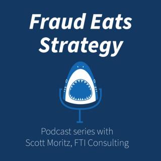 Fraud Eats Strategy