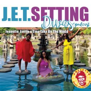 J.E.T. Setting Divas