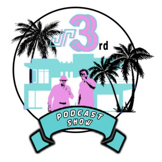 Jr 3rd Podcast