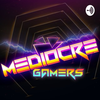 Mediocre Gamers
