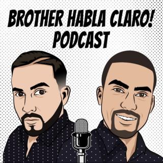BROTHER HABLA CLARO