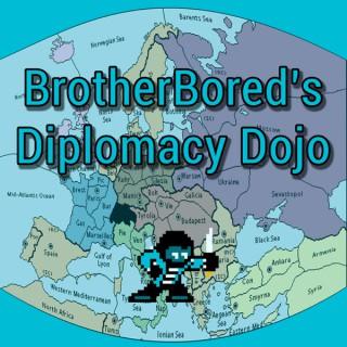 BrotherBored's Diplomacy Dojo