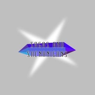 Sagas And Shenanigans
