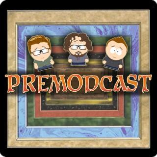 Premodcast
