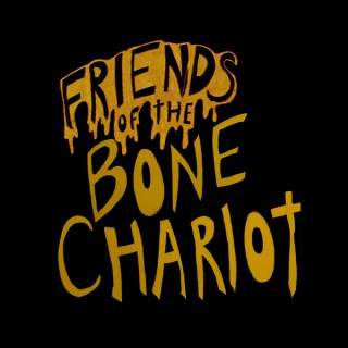 Friends of the Bone Chariot
