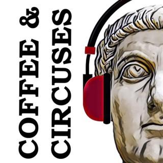 Coffee and Circuses