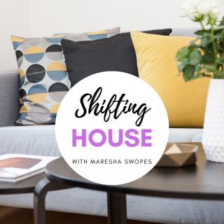 Shifting House Podcast