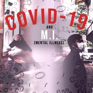 Covid-19 and M.I.