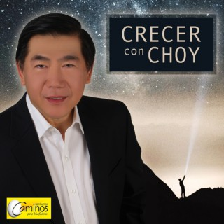 Crecer con Choy