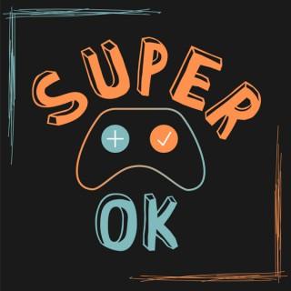 Super OK!