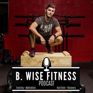 B. Wise Fitness Podcast