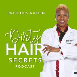 Dirty Hair Secrets With Hair Regrowth Expert, Precious Rutlin