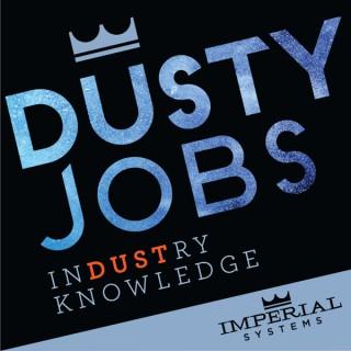 Dusty Jobs Podcast