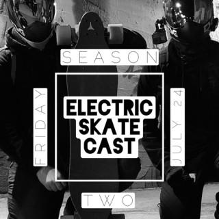 Electric Skate Cast