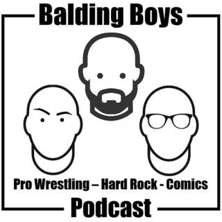 Balding Boys - Pro Wrestling, Hard Rock, Comics