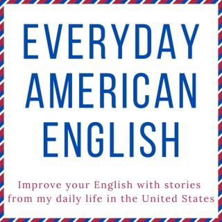 Everyday American English