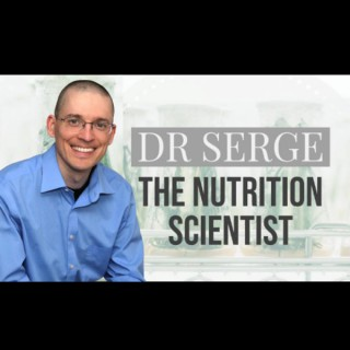 Dr. Serge The Nutrition Scientist