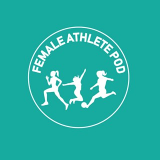 Female Athlete Podcast