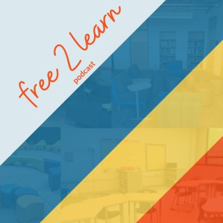 Free 2 Learn Podcast