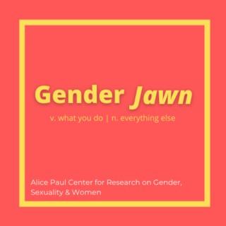 Gender Jawn