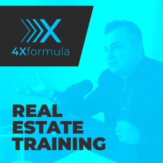 Real Estate Training - The 4X Formula RADIO