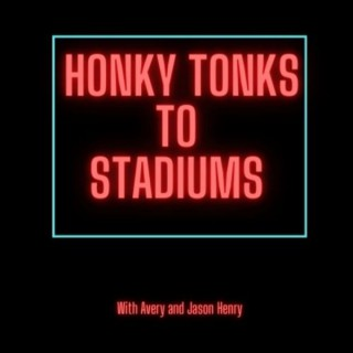 Honky Tonks to Stadiums