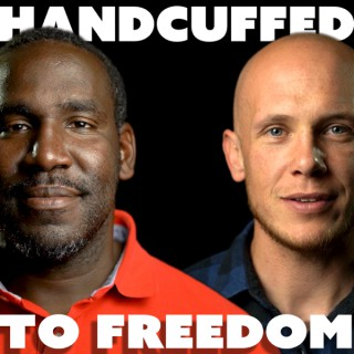 Handcuffed to Freedom