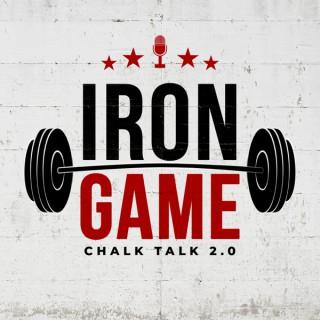 Iron Game Chalk Talk 2.0