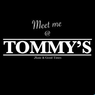 Meet me @ TOMMY'S