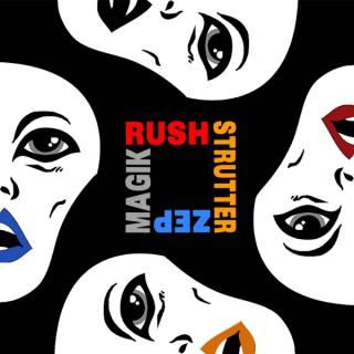 Rush Strutter Zep Magik