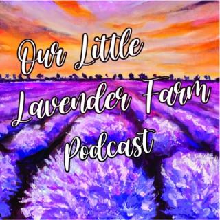 Our Little Lavender Farm