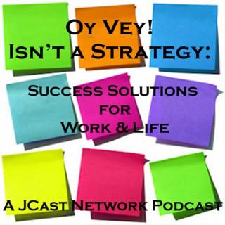 Oy Vey Isn't A Strategy with Deborah Grayson Riegel