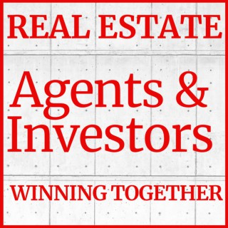 Real Estate: Agents and Investors Winning Together | Randy Zimnoch