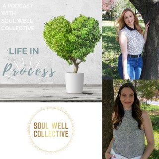 Life in Process Podcast