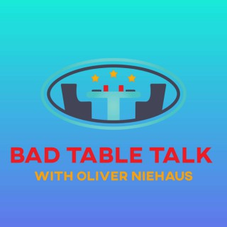Bad Table Talk with Oliver Niehaus