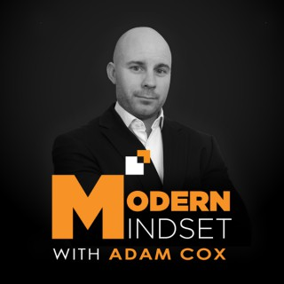 Modern Mindset with Adam Cox