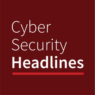 Cyber Security Headlines