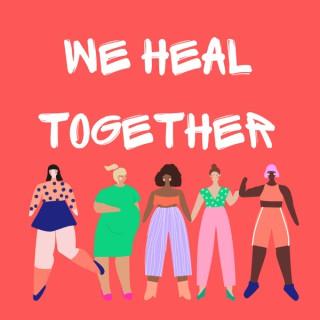 We Heal Together