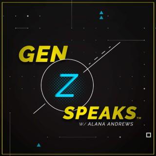 Gen Z Speaks