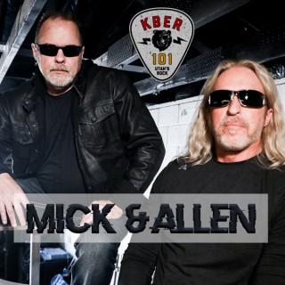 KBER 101 Mick and Allen Podcast