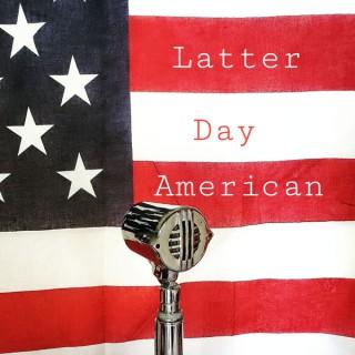 Latter-Day American