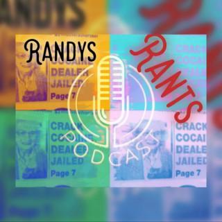 Randys Rants's podcast