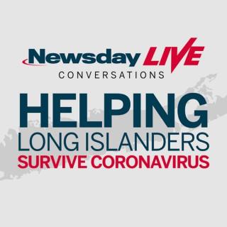 Newsday Live: Helping Long Islanders Survive Coronavirus