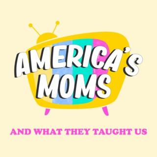America's Moms