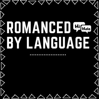 Romanced By Language