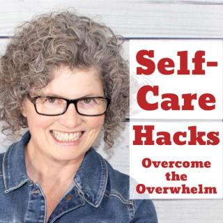 Self-Care Hacks