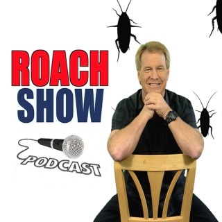 Roach Show Podcast